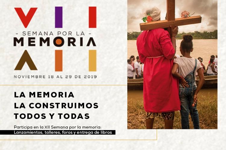 """XII Semana por la memoria """"La memoria la construimos todos y todas"""""""